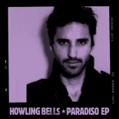 Howling Bells - Paradiso EP