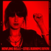 Howling Bells - Cities Burning Down EP