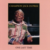 Champion Jack Dupree - One Last Time