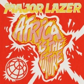 Major Lazer - Africa Is The Future