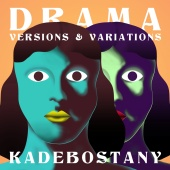 Kadebostany - Drama - Versions & Variations