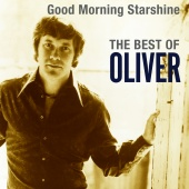 Oliver - Good Morning Starshine: The Best Of Oliver