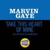 Marvin Gaye - Take This Heart Of Mine [Live On The Ed Sullivan Show, June 19, 1966]