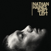 Nathan Haines - Shift Left [Remastered]
