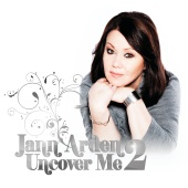 Jann Arden - Uncover Me 2