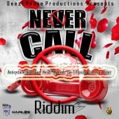 Various Artists - Never Call Riddim