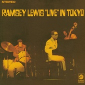 Ramsey Lewis - Live In Tokyo
