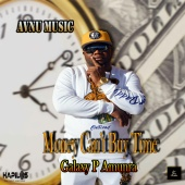 Galaxy P Amunra - Money Can't Buy Time