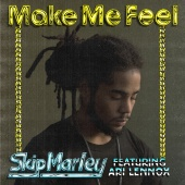 Skip Marley - Make Me Feel (feat. Ari Lennox)