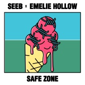 Seeb & Emelie Hollow - Safe Zone