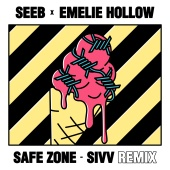 Seeb & Emelie Hollow - Safe Zone [SIVV Remix]