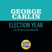 George Carlin - Election Year [Live On The Ed Sullivan Show, April 28, 1968]