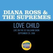 Diana Ross & The Supremes - Love Child [Live On The Ed Sullivan Show, September 29, 1968]