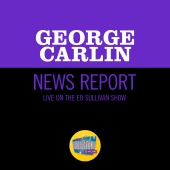 George Carlin - News Report [Live On The Ed Sullivan Show, January 29, 1967]