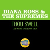 Diana Ross & The Supremes - Thou Swell [Live On The Ed Sullivan Show, November 19, 1967]