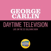 George Carlin - Daytime Television [Live On The Ed Sullivan Show, March 19, 1967]