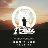 Patrick Hofmann - Don't You Feel It