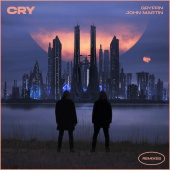 Gryffin & John Martin - Cry [Remixes]