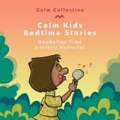 Calm Collective - Dandelion Time (breathing meditation)