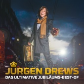 Jürgen Drews - Das ultimative Jubiläums-Best-Of