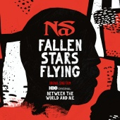 Nas - Fallen Stars Flying [Original Song From Between The World And Me]