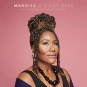 Mandisa - It's Not Over (feat. Jasmine Murray, Rita Springer)
