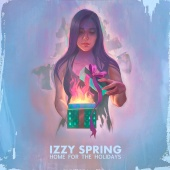 Izzy Spring - Home For The Holidays