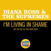 Diana Ross & The Supremes - I'm Livin' In Shame [Live On The Ed Sullivan Show, January 5, 1969]