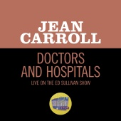Jean Carroll - Doctors And Hospitals [Live On The Ed Sullivan Show, January 15, 1956]