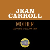 Jean Carroll - Mother [Live On The Ed Sullivan Show, March 2, 1958]