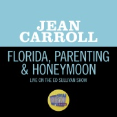 Jean Carroll - Florida, Parenting & Honeymoon [Live On The Ed Sullivan Show, April 5, 1959]