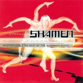 The Shamen - Hystericool: The Best Of The Alternate Mixes
