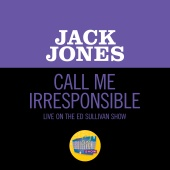 Jack Jones - Call Me Irresponsible [Live On The Ed Sullivan Show, March 15, 1964]