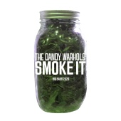 The Dandy Warhols - Smoke It [Big Bass 2020 Version]