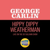 George Carlin - Hippy Dippy Weatherman [Live On The Ed Sullivan Show, December 24, 1967]