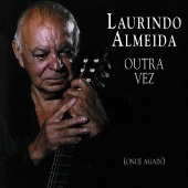 Laurindo Almeida - Outra Vez (Once Again) [Live At The Jazz Note, Pacific Beach, CA / October 5, 1991]