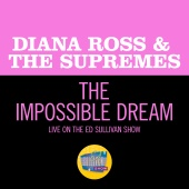 Diana Ross & The Supremes - The Impossible Dream [Live On The Ed Sullivan Show, May 11, 1969]