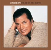 Engelbert Humperdinck - It's All In The Game