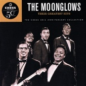 The Moonglows - Their Greatest Hits: The Chess 50th Anniversary Collection