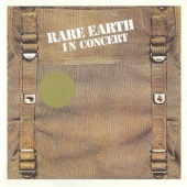 Rare Earth - In Concert [Live In Concert, US/1971]