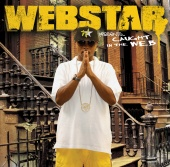 Webstar - Webstar Presents: Caught In The WEB