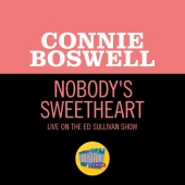 Connie Boswell - Nobody's Sweetheart [Live On The Ed Sullivan Show, April 30, 1950]