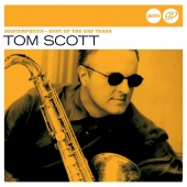 Tom Scott - Masterpieces – Best Of The Grp Years (Jazz Club)
