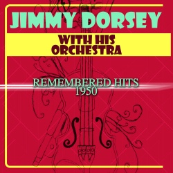 Jimmy Dorsey & His Orchestra