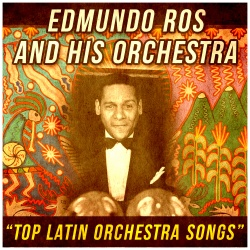 Edmundo Ros And His Orchestra