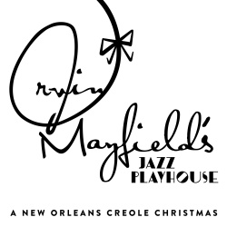 Irvin Mayfield & The New Orleans Jazz Playhouse Revue