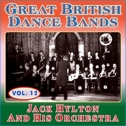 Jack Hylton And & His Orchestra