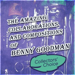 Benny Goodman & Columbia Jazz Ensemble