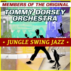 Members of the Original Tommy Dorsey Orchestra