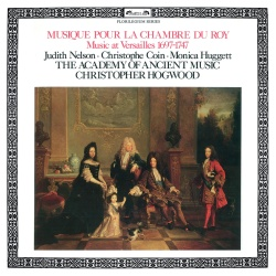 Judith Nelson & Christophe Coin & Monica Huggett & The Academy of Ancient Music & Christopher Hogwood